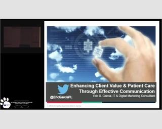 Enhancing Client Value & Patient Care Thru Effective Communication